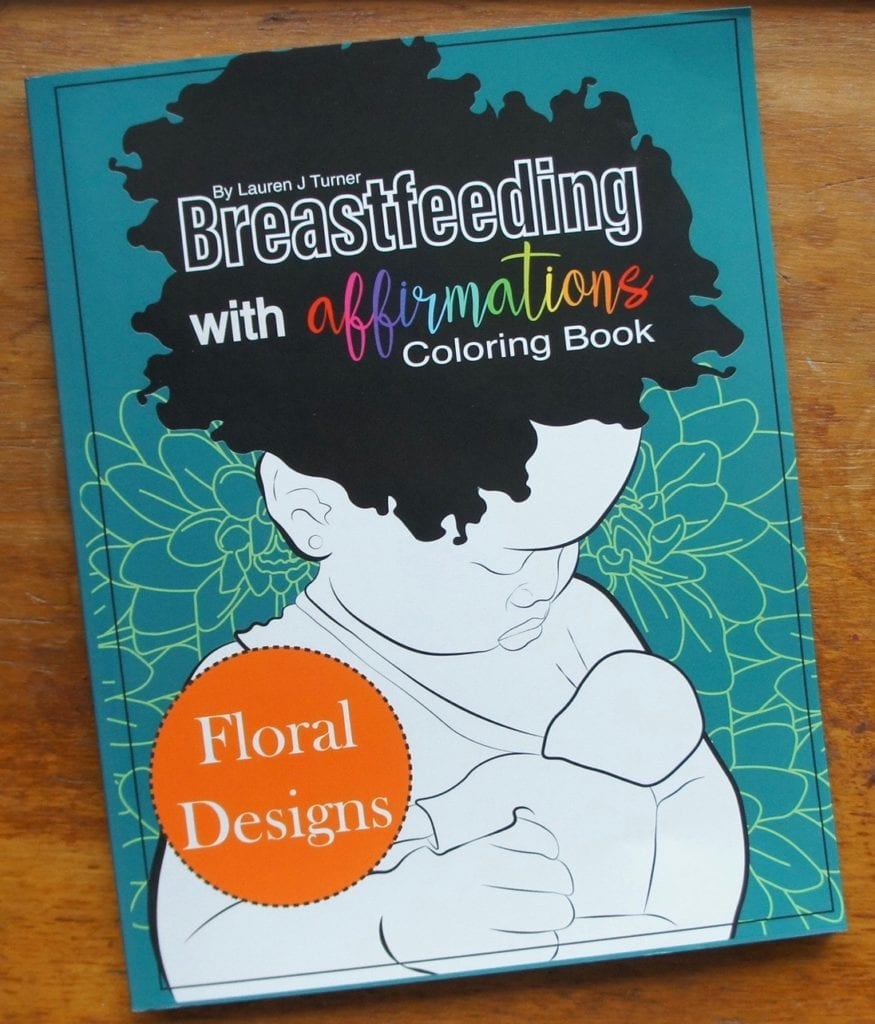 'Breastfeeding With Affirmations' colouring book advocates through art.